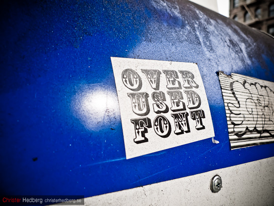 Over used font. Foto: Christer Hedberg | christerhedberg.se