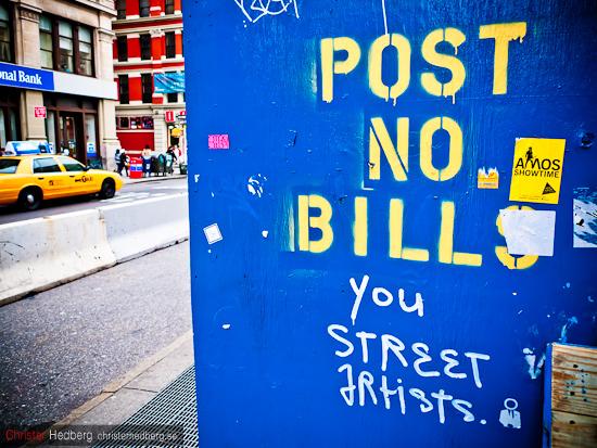 Post no bills you street artists. Foto: Christer Hedberg | christerhedberg.se