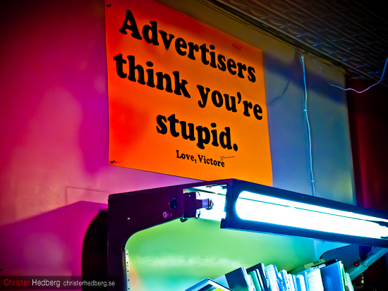 Advertisers think you're stupid. Foto: Christer Hedberg | christerhedberg.se
